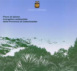 PIANO DI AZIONE ENERGETICO E AMBIENTALE DELLA PROVINCIA DI CALTANISSETTA (2004 – 2005)